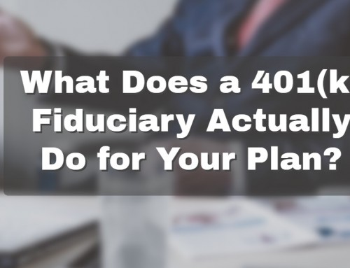 What Does a 401(k) Fiduciary Actually  Do for Your Plan?