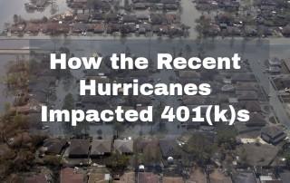 401(k), Fiduciary, Hurricane