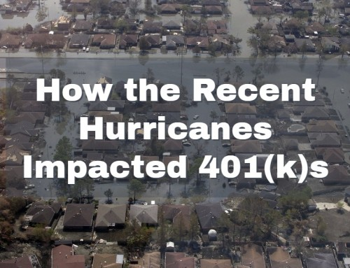 How the Recent Hurricanes Impacted 401(k)s