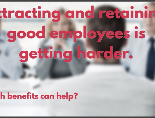 Benefits to Aid Employment and Retention