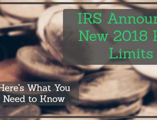 Updated 2018 Retirement Plan Limits